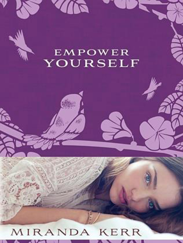 【ミランダカー著書2作目】empower yourself by mirandakerr