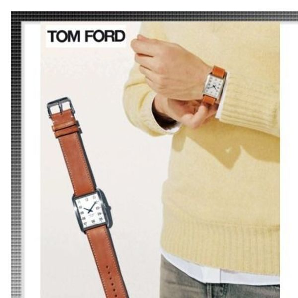 "☆雑誌掲載☆TOM FORD 腕時計""OM FORD TIMEPIECES N001"