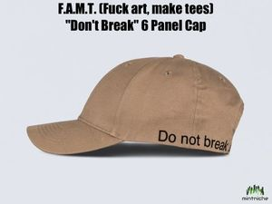 "*日本未入荷* F.A.M.T. - ""Don't Break"" 6 Panel Cap ブラウン"